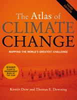 The atlas of climate change : mapping the world's greatest challenge