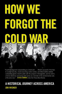 cover of How We Forgot the Cold War
