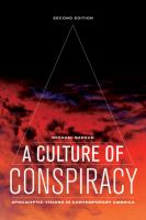 A culture of conspiracy [electronic resource] : apocalyptic visions in contemporary America