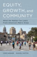 Equity, growth, and community : what the nation can learn from America's metro areas