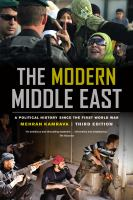 The modern Middle East : a political history since the First World War
