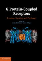 G protein-coupled receptors [electronic resource] : structure, signaling, and physiology