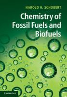 Chemistry of fossil fuels and biofuels [electronic resource]
