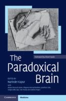 The paradoxical brain [electronic resource]