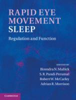 Rapid eye movement sleep [electronic resource] : regulation and function