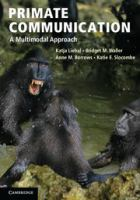 Primate communication : a multimodal approach