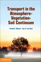Transport in the atmosphere-vegetation-soil continuum [electronic resource]