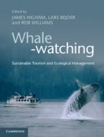 Whale-watching [electronic resource] : sustainable tourism and ecological management