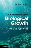 A cybernetic view of biological growth [electronic resource] : the Maia hypothesis