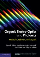 Organic electro-optics and photonics : molecules, polymers, and crystals