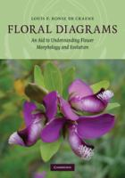 Floral diagrams [electronic resource] : an aid to understanding flower morphology and evolution
