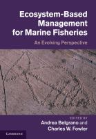 Ecosystem-based management for marine fisheries : an evolving perspective