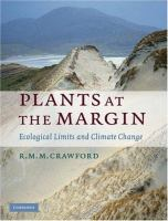 Plants at the margin [electronic resource] : ecological limits and climate change