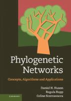 Phylogenetic networks [electronic resource] : concepts, algorithms and applications