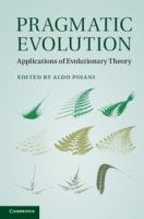 Pragmatic evolution [electronic resource] : applications of evolutionary theory