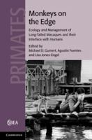 Monkeys on the edge [electronic resource] : ecology and management of long-tailed macaques and their interface with humans