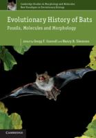 Evolutionary history of bats [electronic resource] : fossils, molecules, and morphology