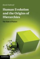Human evolution and the origins of hierarchies [electronic resource] : the state of nature