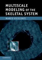 Multiscale modeling of the skeletal system [electronic resource]