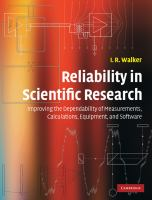Reliability in scientific research [electronic resource] : improving the dependability of measurements, calculations, equipment, and software