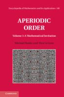 Aperiodic order. Volume 1, A mathematical invitation