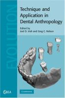 Technique and application in dental anthropology [electronic resource]