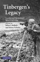 Tinbergen's legacy [electronic resource] : function and mechanism in behavioral biology
