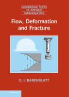 Flow, deformation and fracture [electronic resource] : lectures on fluid mechanics and the mechanics of deformable solids for mathematicians and physicists