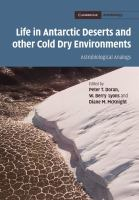 Life in Antarctic deserts and other cold dry environments [electronic resource] : astrobiological analogs