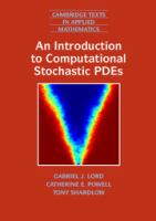 An introduction to computational stochastic PDEs [electronic resource]