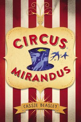 Circus Mirandus book jacket