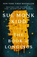 Title: The book of longings Author:Kidd, Sue Monk