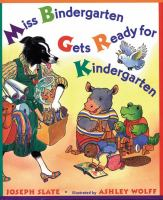 Cover Image of Miss Bindergarten Gets Ready for Kindergarten