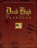Dead High Yearbook