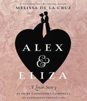 Alex & Eliza: [a Love Story]