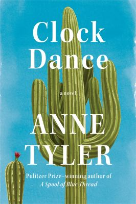Cover Image for Clock Dance by Anne Tyler