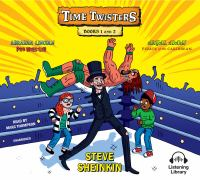 Time Twisters: Books 1 and 2. Abraham Lincoln, Pro Wrestler ; and Abigail Adams, Pirate of the Caribbean