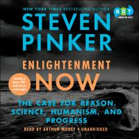 Enlightenment Now: [the Case for Reason, Science, Humanism, and Progress]