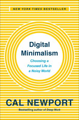 Cover Image for Digital Minimalism by Newport