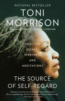 The Source of Self-Regard: Selected Essays, Speeches, and Meditations- Debut