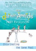 The Darwin Awards next evolution : chlorinating the gene pool