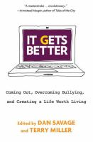 book cover:  It gets better: coming out, overcoming bullying, and creatign a life worth living