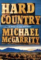 Hard Country: A Novel