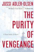 Cover of the book The purity of vengeance : a Department Q novel