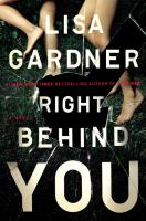 Right Behind You: A Novel