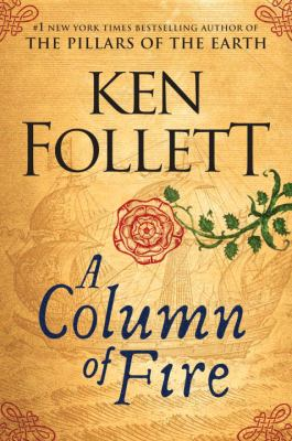 Cover Image for A Column of Fire by Ken Follett