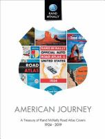 American journey : a treasury of Rand McNally road atlas covers 1924-2019.