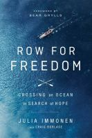 Row for freedom : crossing an ocean in search of hope
