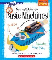 Amazing Makerspace: Basic Machines