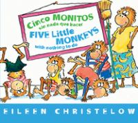 Cinco monitos sin nada que hacer = Five little monkeys with nothing to do